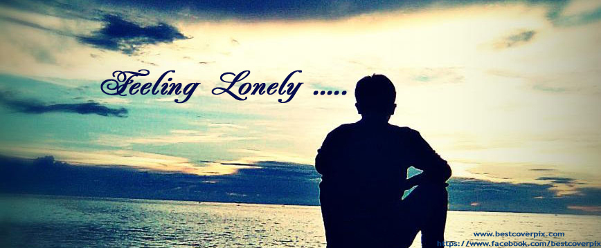 Sad and Lonely Facebook Covers