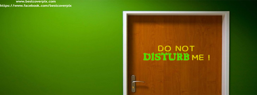 Don't Disturb Me | Best Attitude Fcaebook Cover Photo