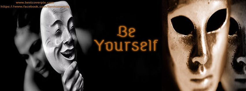 Be Yourself | Best Timeline Cover Photo for FB