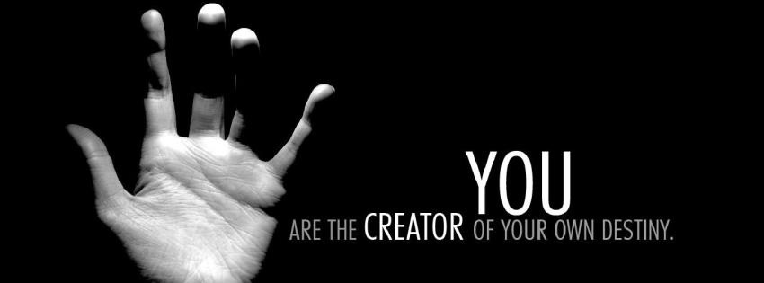 You Are The Creator | Best Motivational Cover for facebook timeline