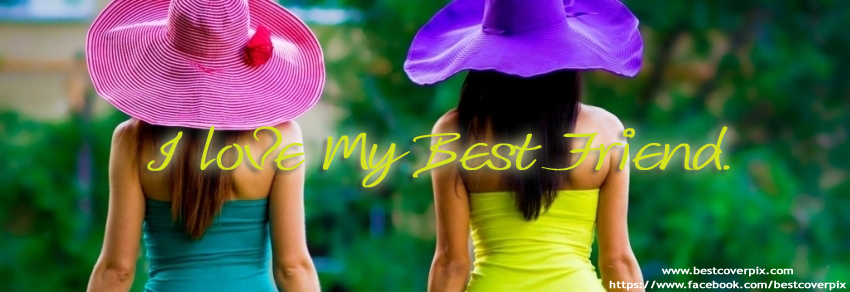 Best Friends Facebook Covers for Girls ( Happy Friendship day )