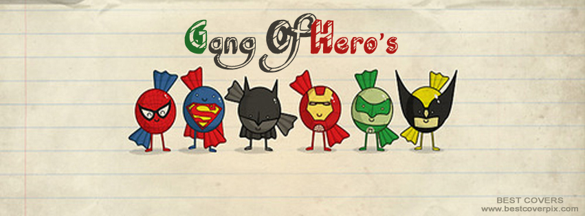 Gang of Heroes ! Best FB Timeline Cover Photo