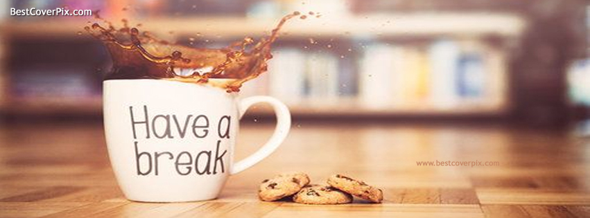 Tea Break : Best FB Timeline Cover