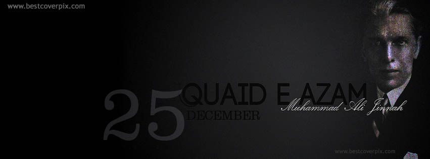 Quaid-e-Azam Muhammad Ali Jinnah 25th December Facebook Covers, Images, Quotes