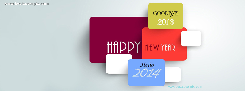 Happy New Year 2014, BYE to 2013 | Best Timeline Cover Photo