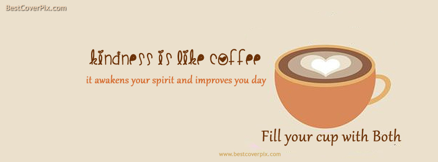 Best Motivational FB Cover Photo | inspirational cup of Coffee