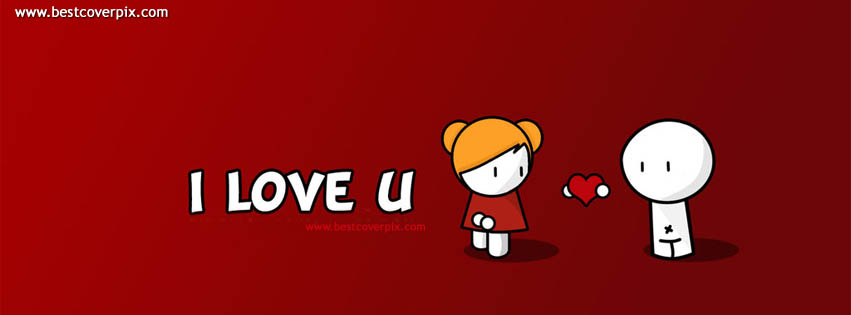 I Love U ! Best FB Timeline Cover Photo