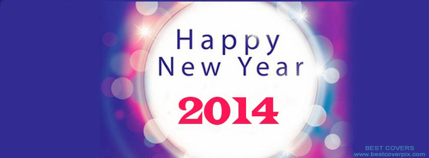HAPPY NEW YEAR 2014 | Best FB Timeline Cover Photo