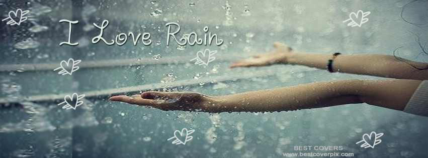 I Love Rain ! FB Best Timeline Cover Photo