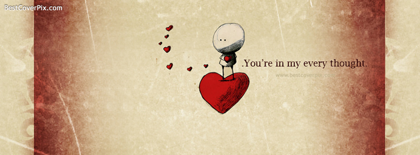 You are in my Every Thought Best Valentine Day Cover for Facebook Profile
