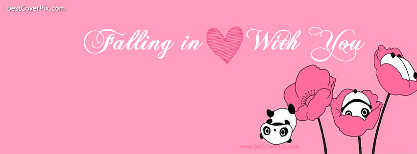 Falling in love with you . The Best Cover for FB Timeline