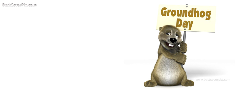 Happy Groundhog Day , feb 2 , Best Events of year FB Cover Photo