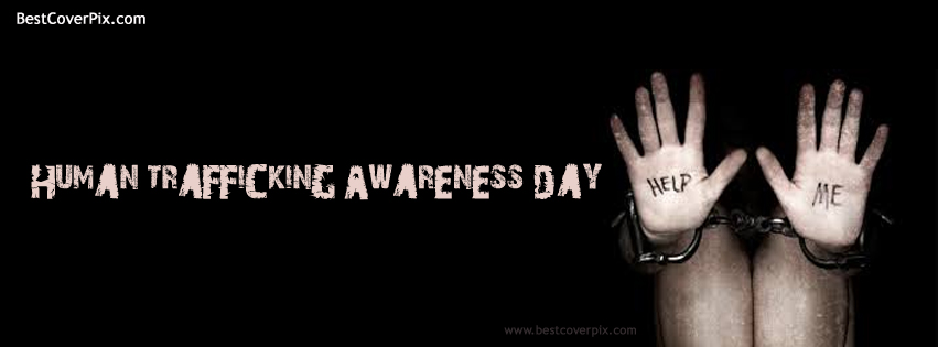 Stop Human Trafficking Awareness Day | Stop Slavery | Best Cover for FB