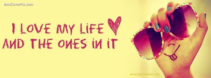 I love my life best cool cover for facebook timeline download this cover love my life facebook altavistaventures Images
