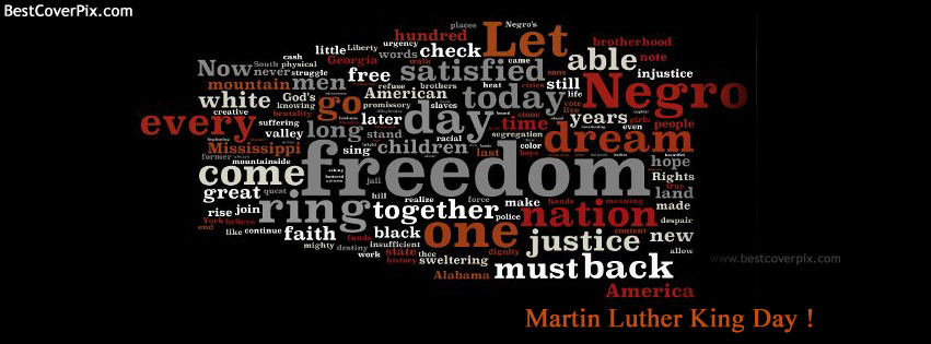 Martin Luther King Day – 20 January 2014 Freedom Day Facebook Covers