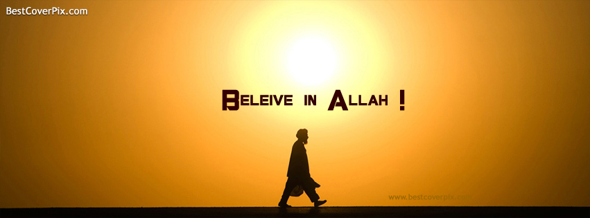 Beleive in Allah Best Islamic Profile Cover Photo
