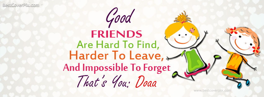 Friends Forever Quotes Cover Photos : Friendship cover photos for facebook timeline happy