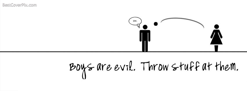 Boys are Evil – Funny Facebook Timeline Covers