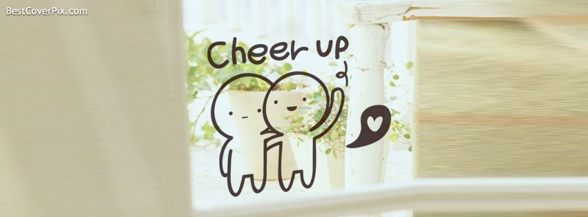 cheer up fb cover