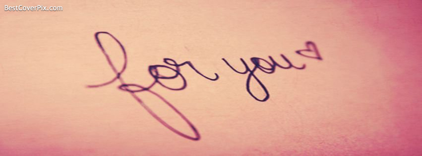 Only For You Facebook timeline Cover