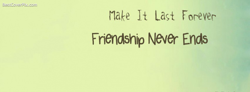 Friends Forever Quotes Cover Photos : Friendship facebook covers my free wallpapers hub