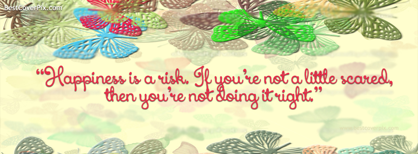 Best Happiness Quote for life FB Cover Photo