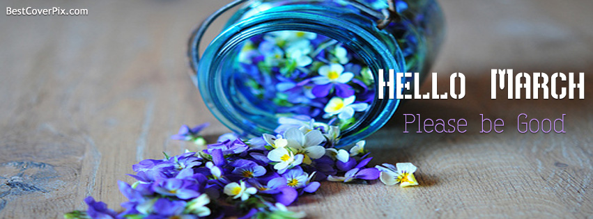 Hello March Beautiful Cover for Facebook