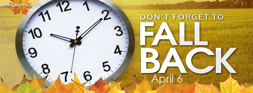 Fall Back April 6 Facebook cover Photo
