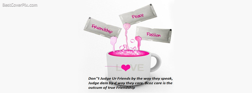 Friendship, Peace , Passion | Facebook Cover Photo