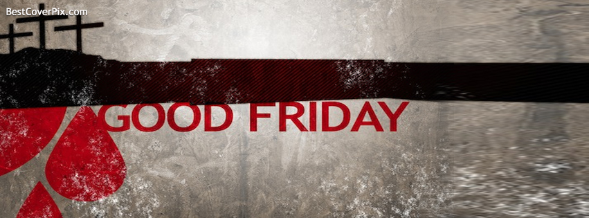 Good Friday Facebook Profile Cover Photo