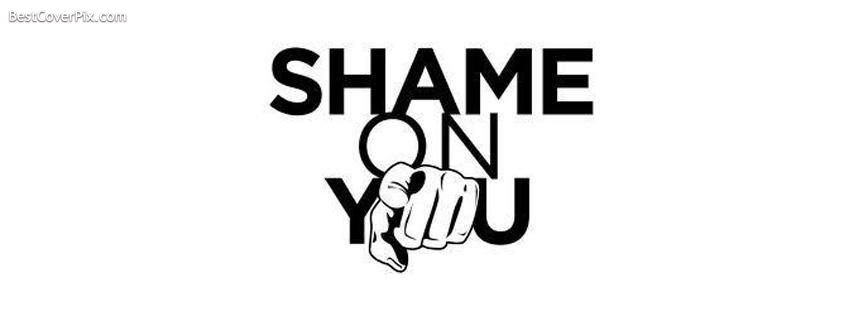 Shame on You | Funny Facebook Cover Photos
