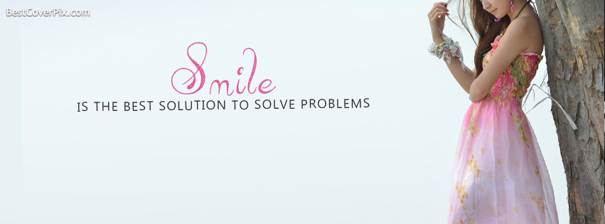 Smile is the Best Solution FB Cover Photo