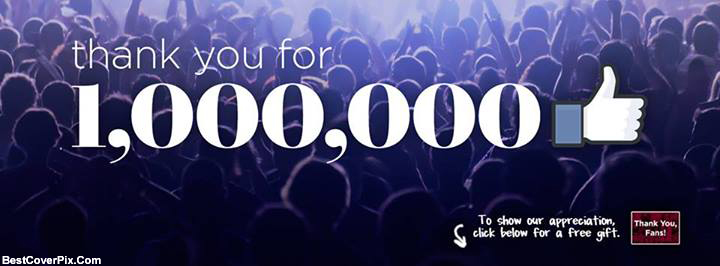 1 Million Likes complete celebration Facebook Cover