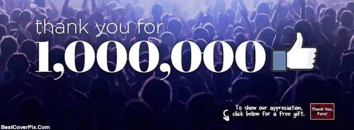 1 Million Likes complete celebration Facebook Cover
