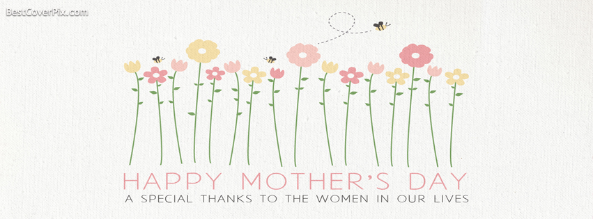 Happy Mothers Day FB Profile Cover Photo