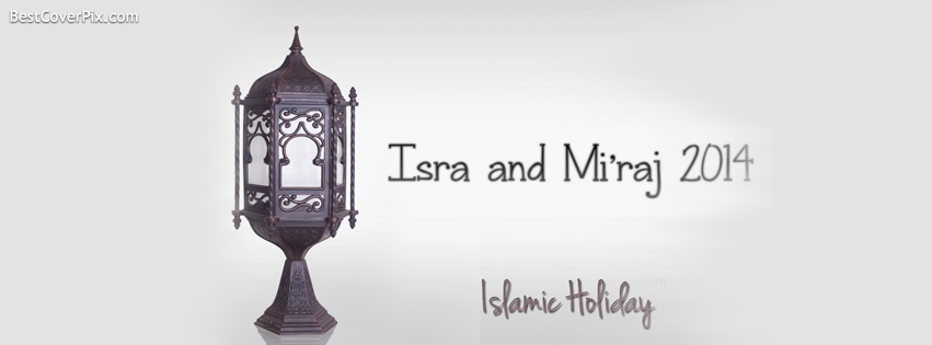 Happy Isra and Miraj – Islamic Holiday Facebook Cover Photo
