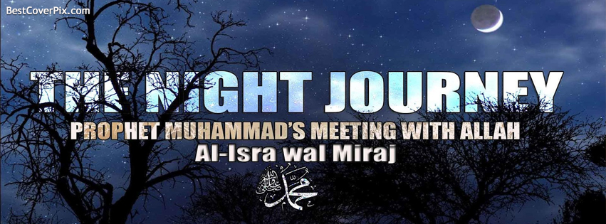 The Night journey Al Isra Wal Miraj Mubarak FB Cover Photo