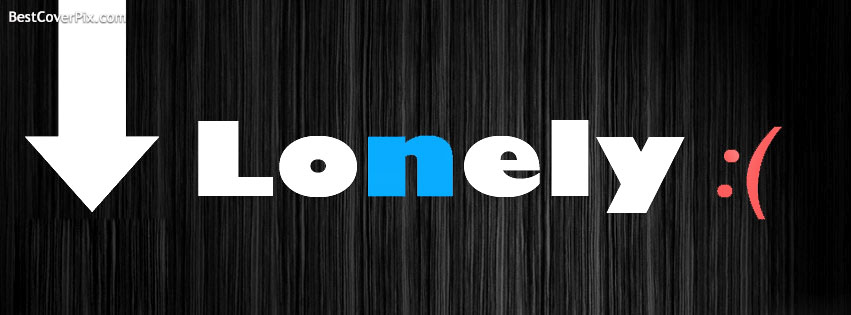 Lonely Facebook Timeline Profile Cover Photo