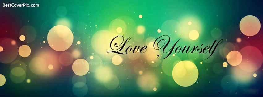 Love Yourself Facebook Cover Photos
