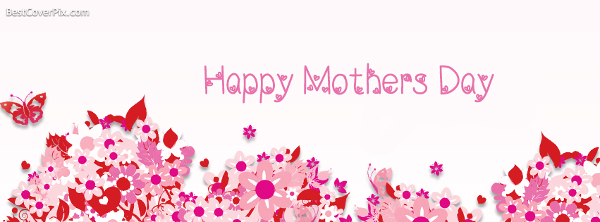 2016 Happy Mothers Day Facebook Profile Cover Photo