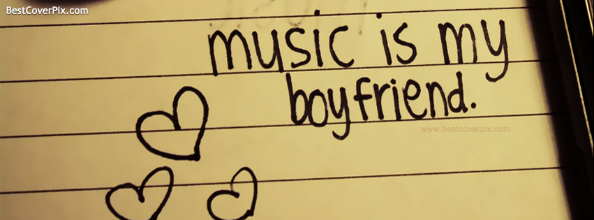 Music is my Boyfriend – Musical Hearts FB Cover photo