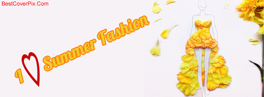 I love Summer fashion Facebook cover