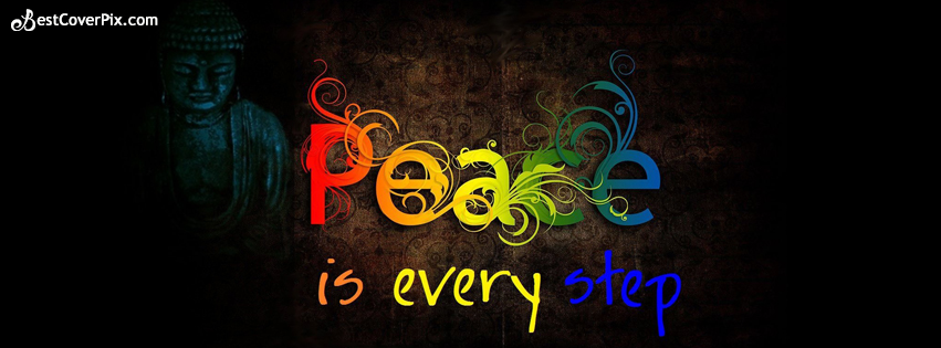 budha -peace is every step fb cover phto