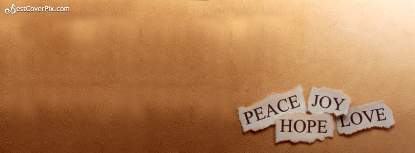 Peace , Joy , Hope , Love FB Simple Timeline Cover Photo