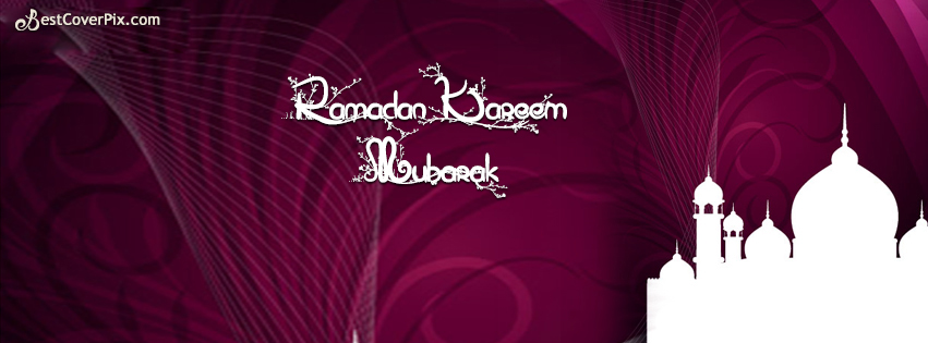 Ramadan Kareem Mubarak 2016 Facebook Cover Photo