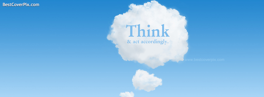 Think and Act Accordingly – Motivational Facebook Profile Cover Photo