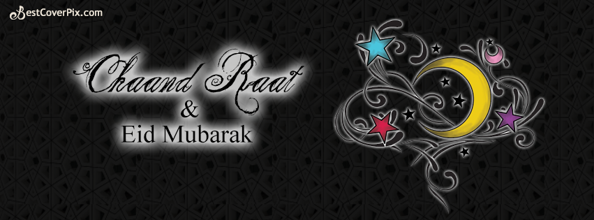 Chaand raat and eid mubarak facebook cover