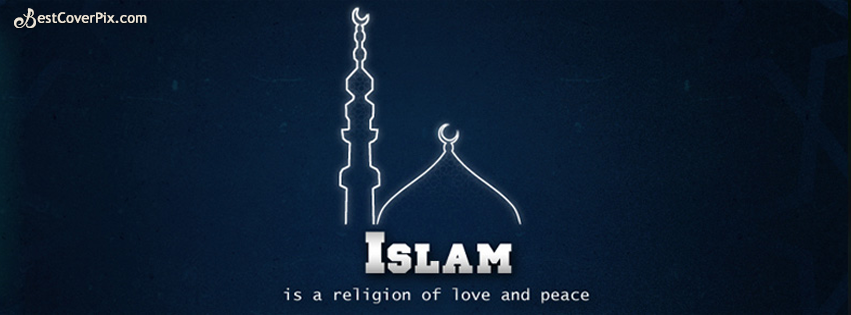 Islam Religion of Peace and Love Facebook Cover Photo