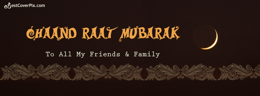 Chaand Raat Mubarak FB Cover Photo