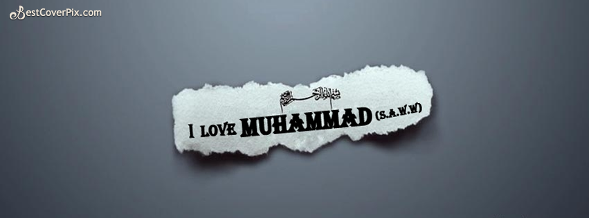 I Love Muhammad ( S.A.W.W ) – FB Timeline Profile Cover Photo